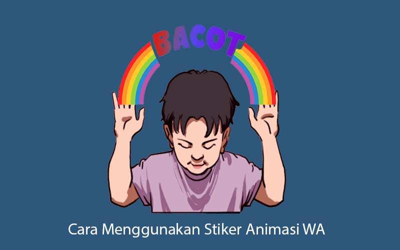 New Cara Menggunakan Stiker Animasi Wa Chat Auto Seru Teknoride